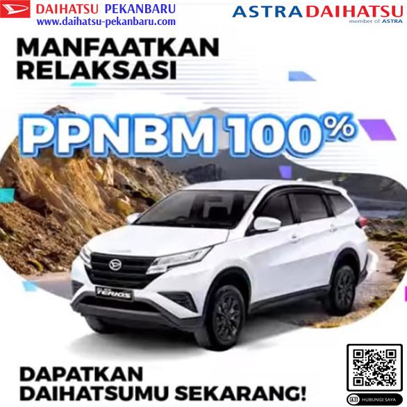 Daftar Harga Ppnbm 100% Daihatsu Pekanbaru 2021 - Terios